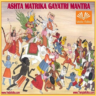 Ashta Matrika Gayatri Mantra - Vedicfolks Blog