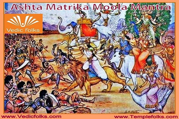 Ashta Matrika Moola Mantra - Vedicfolks Blog