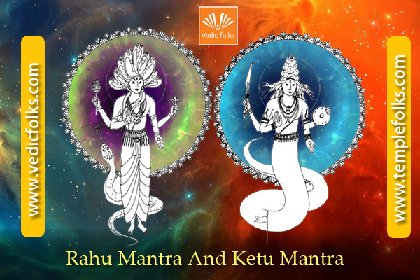 Rahu Mantra and Ketu Mantra - Vedicfolks Blog