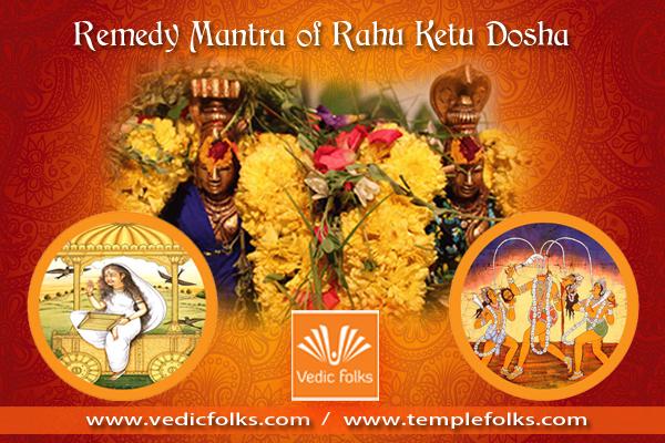 Remedy Mantra of Rahu Ketu Dosha - Vedicfolks