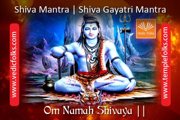 Shiva Mantra | Shiva Gayatri Mantra - Vedicfolks