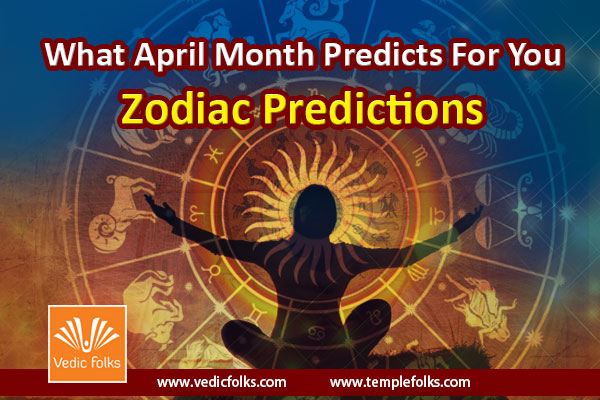 Zodiac Predictions April 2017