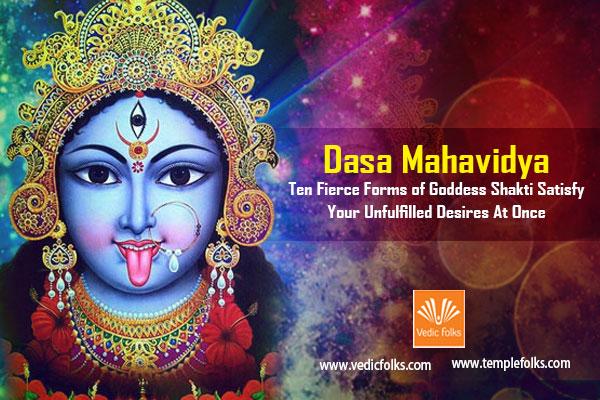 Dasa Mahavidya – Ten Forms Of Goddess Shakti