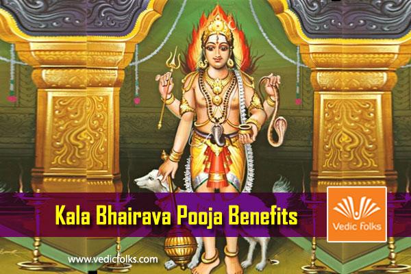 Kalabhairava Pooja Benefits