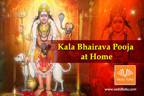 Kala Bhairava Pooja at Home