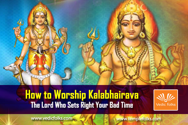 How to Worship Kalabhairava