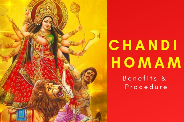 Chandi Homam Benefits & Procedure